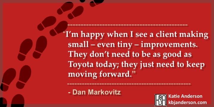 Dan Markovitz Quote 2