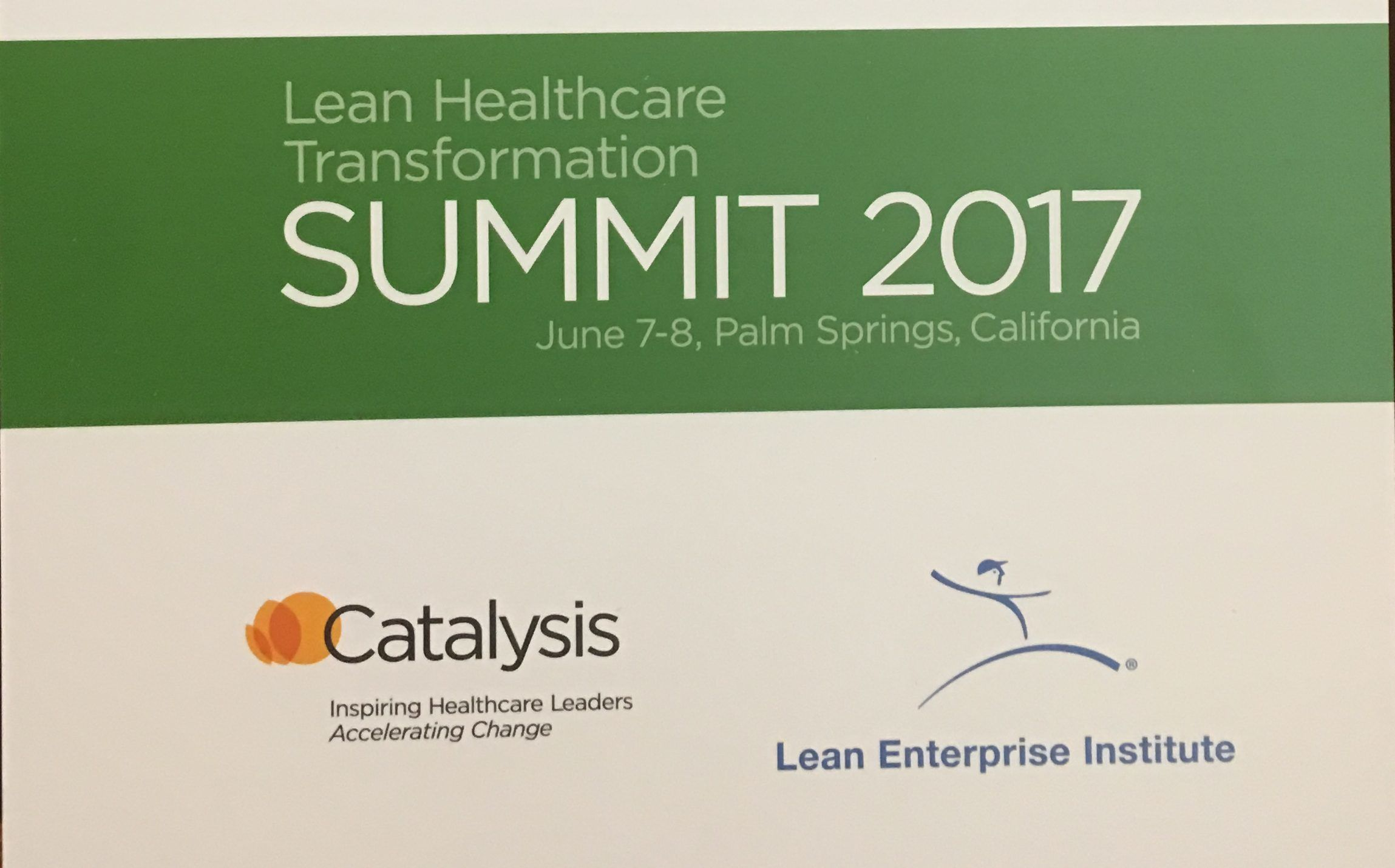 Lean Healthcare Transformation Summit 2017: Reflections and