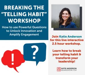 Breaking the Telling Habit Workshop