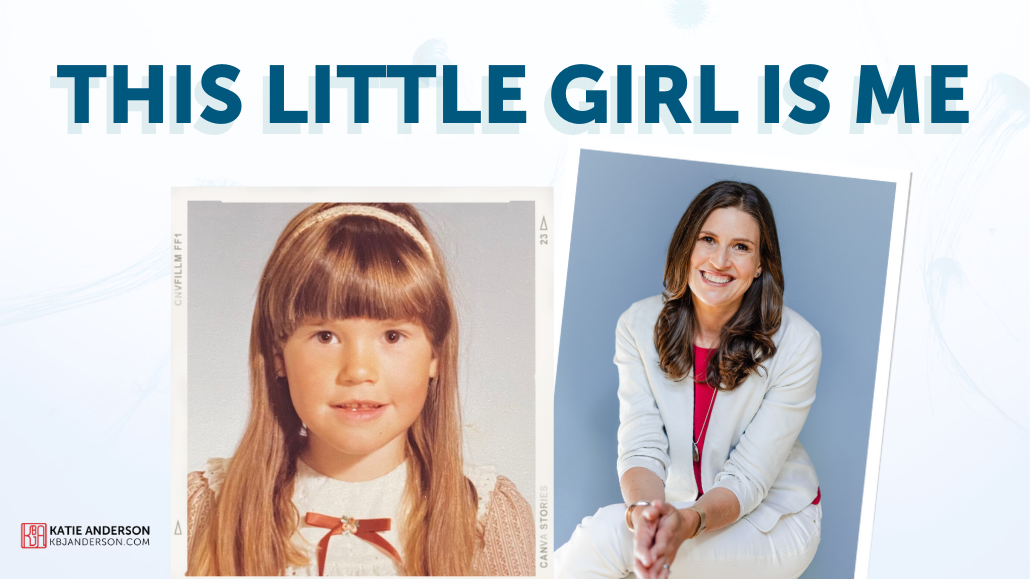 This Little Girl Is Me - Katie Anderson